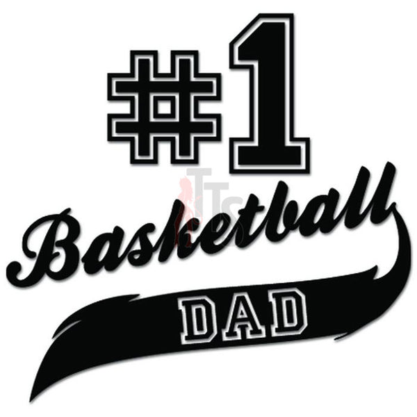 #1 Basketball Dad Sport Decal Sticker