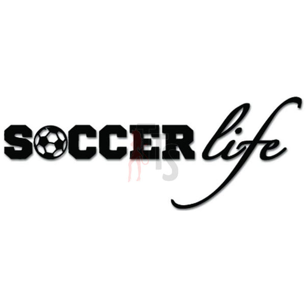 Soccer Life Futbol Decal Sticker