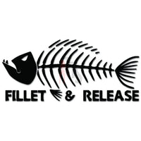 Fillet And Release Fish Fishing Decal Sticker