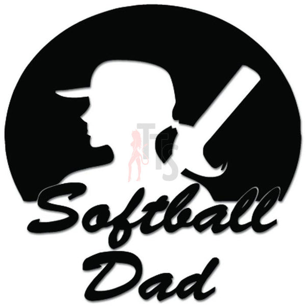 Softball Dad Baseball Girls Decal Sticker