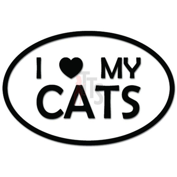 I Love My Cats Pet Owner Oval Decal Sticker