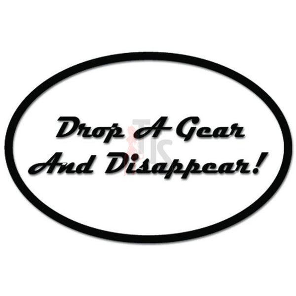 Drop A Gear and Disappear JDM Racing JDM Japanese Decal Sticker