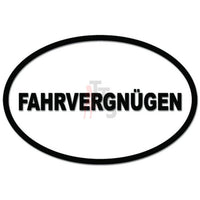 Fahrvergnugen Funny German Driving Pleasure Decal Sticker
