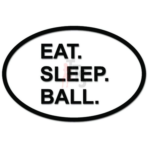 Eat Sleep Ball Sport Basketball Daily Activity Decal Sticker