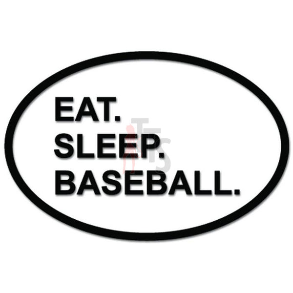Eat Sleep Baseball Sport Daily Activity Decal Sticker