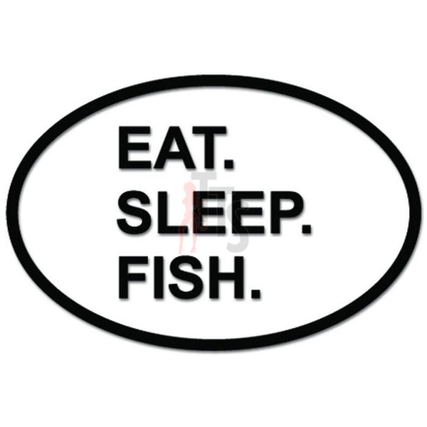 Eat Sleep Fish Fishing Daily Activity Decal Sticker