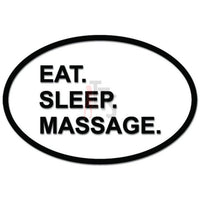 Eat Sleep Masage Daily Activity Decal Sticker