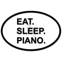 Eat Sleep Piano Music Daily Activity Decal Sticker