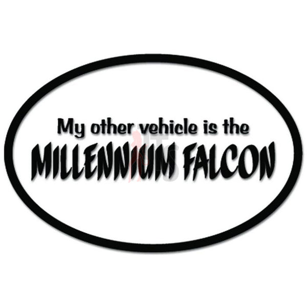 My Other Ride Is The Millennium Falcon Spaceship Funny Decal Sticker