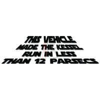 This Vehicle Made The Kessel Run in Less Than 12 Parsecs Funny Decal Sticker