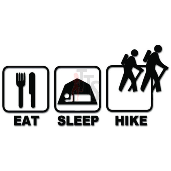 Eat Sleep Hike Outdoor Adventure Hiking Decal Sticker