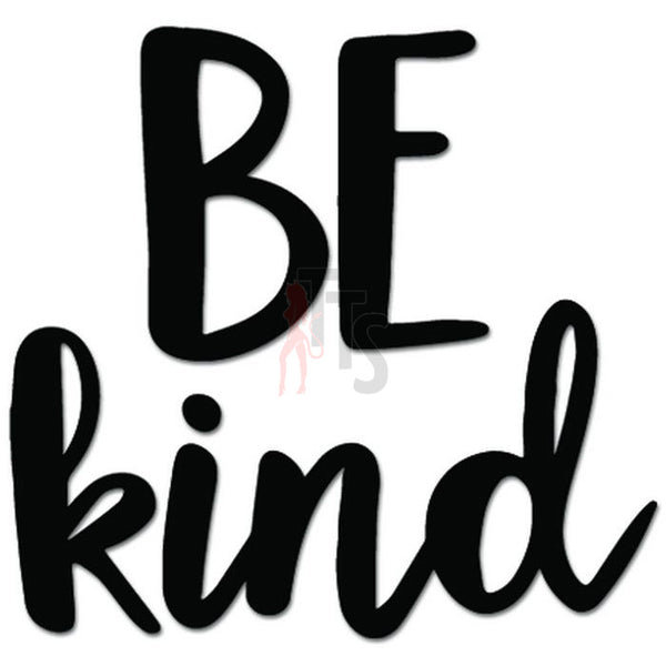Be Kind To Others Decal Sticker