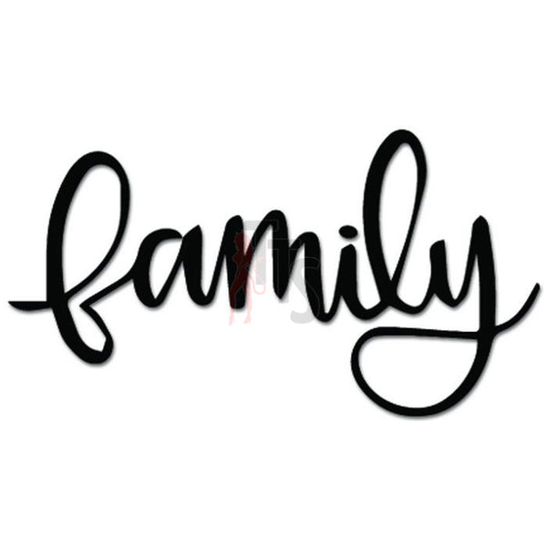 Family Word Text Decal Sticker