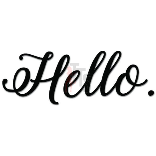 Hello Word Text Label Decal Sticker