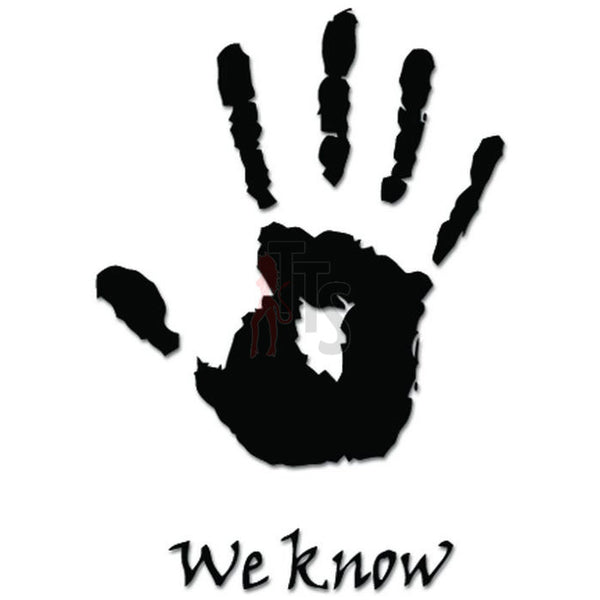 Skyrim We Know Palm Hand Gaming Decal Sticker