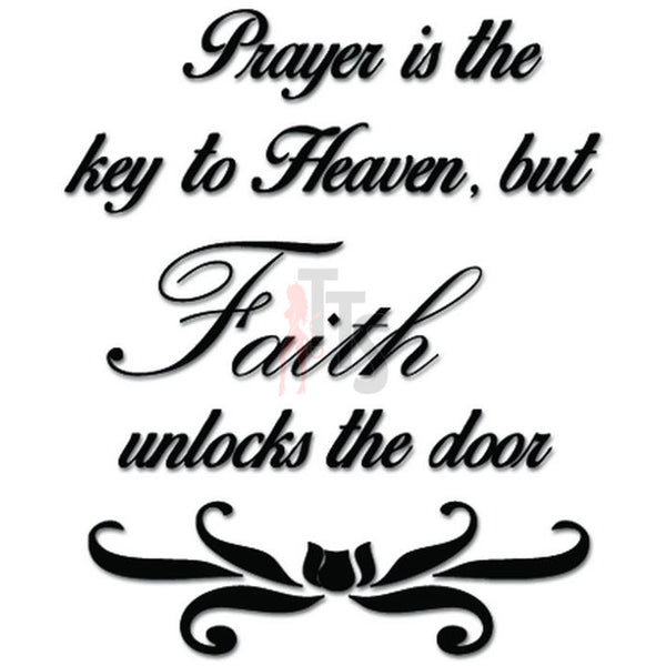 Prayer Key To Heaven Faith Unlocks The Door Decal Sticker