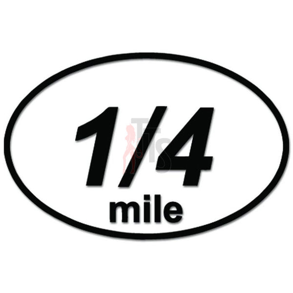 Quarter Mile 1/4 Drag Racing Decal Sticker
