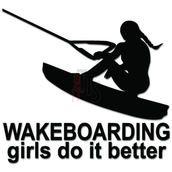 Wakeboarding Girls Do It Better Decal Sticker