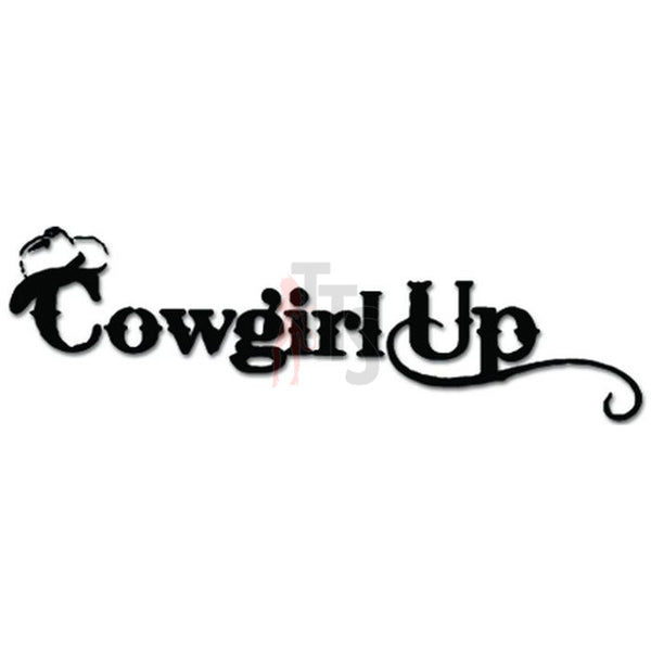Cowgirl Up Hat Decal Sticker