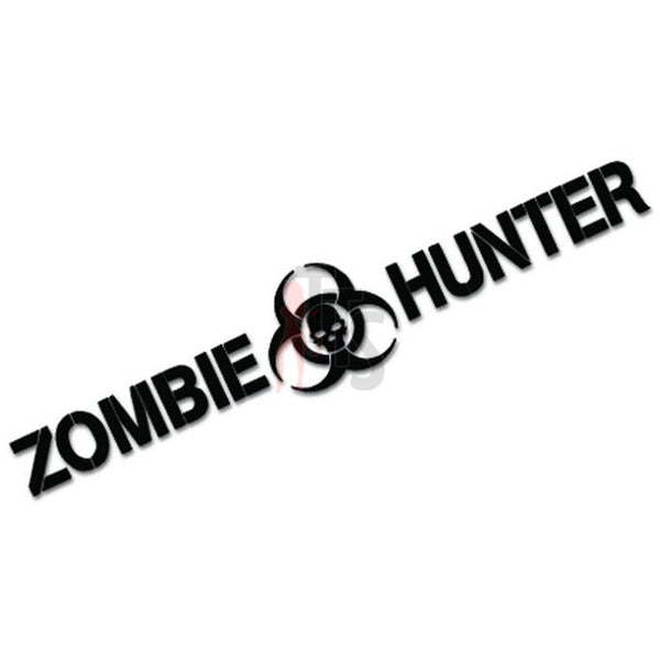 Zombie Hunter Death Skull Biohazard Decal Sticker