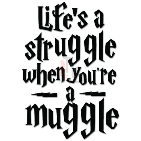 Life Is A Struggle Decal Sticker