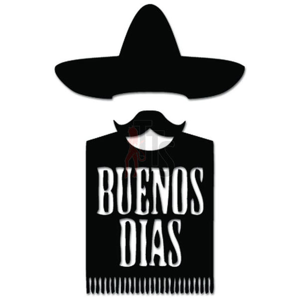 Buenos Dias Mexican Spanish Good Morning Decal Sticker