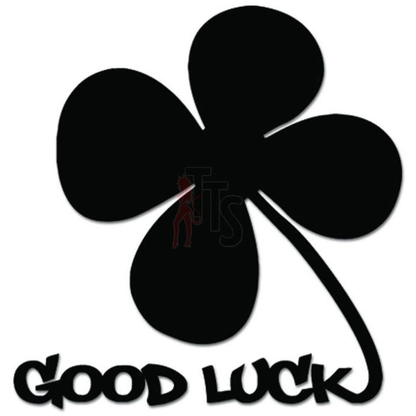 Good Luck Shamrock 4 Leaf Cloverleaf Decal Sticker