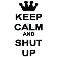 Keep Clam Shut Up Decal Sticker