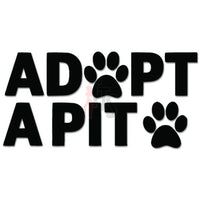 Adopt A Pit Pitbull Dog Paw Print Decal Sticker
