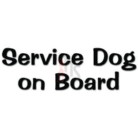Service Dog On Board Pet Lover Decal Sticker