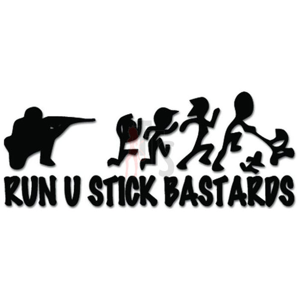 Run Stick Family Bastards Sniper Funny Decal Sticker