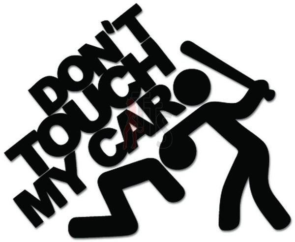 Don't Touch My Car JDM Japanese Decal Sticker Style 3