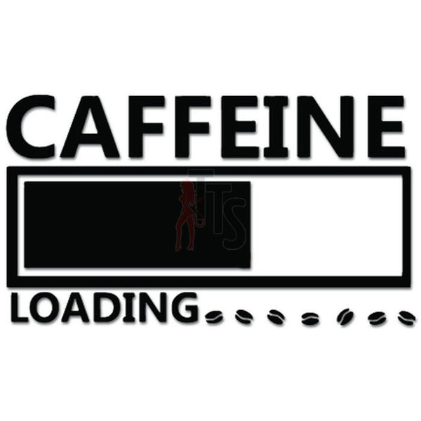 Caffeine Loading Funny JDM Japanese Decal Sticker