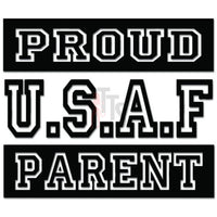 Proud USAF Air Force Parent Military Decal Sticker