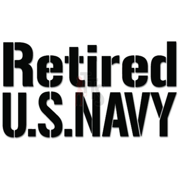 Retired US Navy Veteran Military Decal Sticker