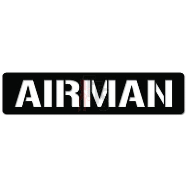 Military Army Slang Airman Decal Sticker