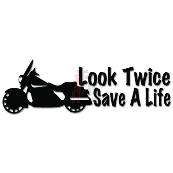 Look Twice Save a Life Motorcycle Decal Sticker Style 4