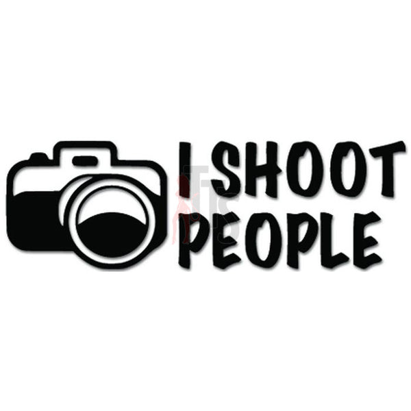 I Shoot People Photographer Camera Job Decal Sticker