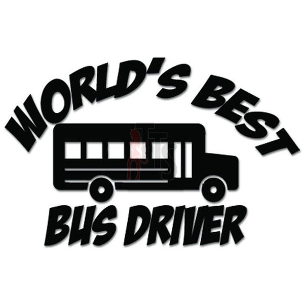 World's Best Bus Driver School Job Decal Sticker Style 1