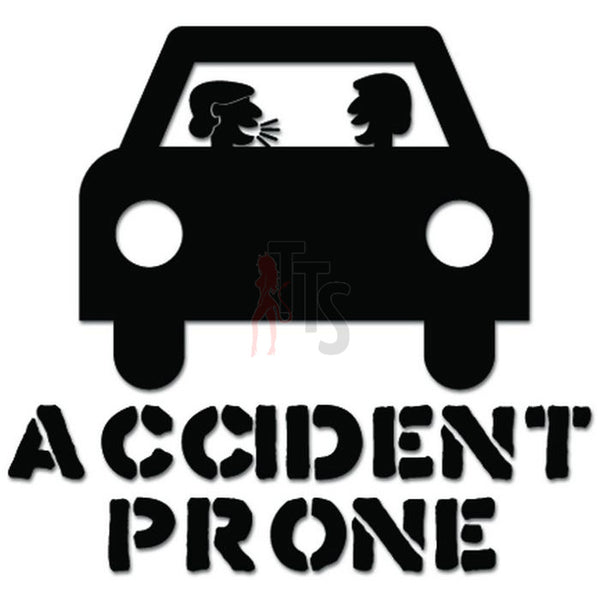 Accident Prone Driver Decal Sticker