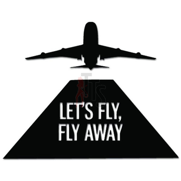 Let's Fly Away Travel Agent Decal Sticker