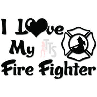 I Love My Firefighter Decal Sticker Style 3