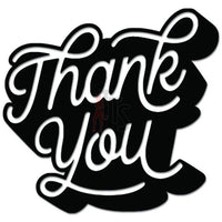 Thank You Sign Decal Sticker