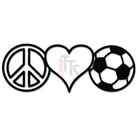 Peace Love Soccer Decal Sticker Style 2