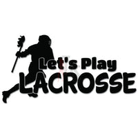 Let's Play Lacrosse Decal Sticker