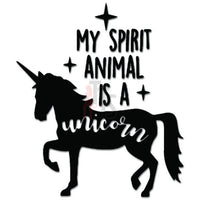 My Spirit Animal Is A Unicorn Decal Sticker