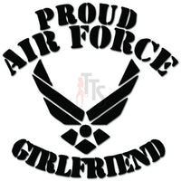 Proud Air Force Girlfriend Emblem Decal Sticker
