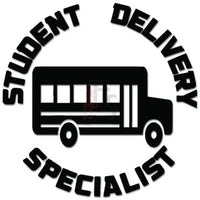 Student Delivery Specialist School Bus Decal Sticker