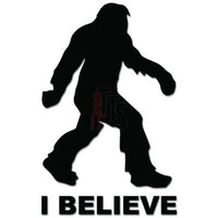 I Believe Bigfoot Sasquatch Walking Decal Sticker