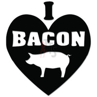 I Love Bacon Pig Pork Decal Sticker